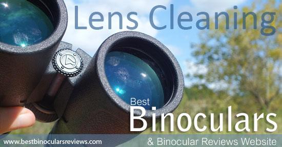How to Clean binoculars and their Lenses by Best Binocular