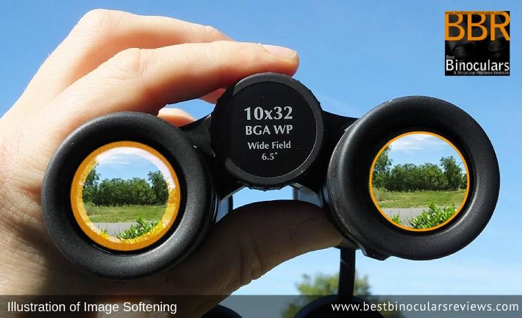 Binoculars: Softening around the edges of the view
