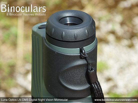 Eyepiece on the Luna Optics LN-DM5 Digital Night Vision Monocular