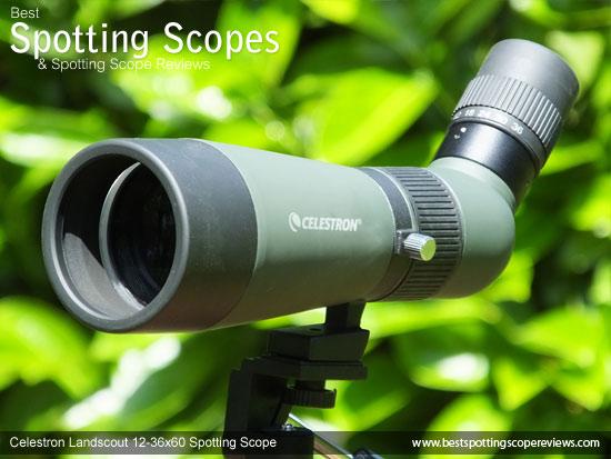 The Angled Celestron LandScout 12-36x60 Spotting Scope